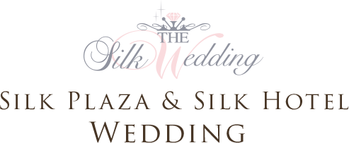 SILK PLAZA & SILK HOTEL WEDDING